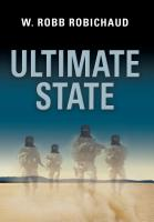 Ultimate State by W. Robb Robichaud