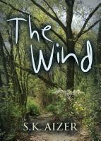 The Wind by S.K. Aizer