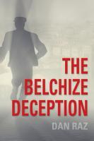 The Belchize Deception by Dan Raz