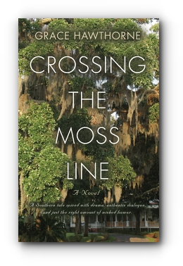 Crossing the Moss Line by Grace Hawthorne