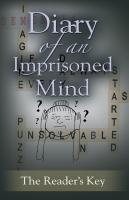Diary Of An Imprisoned Mind by Jennifer Orsak and Amy Lynn Hurley