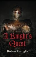 A Knight's Quest by Robert Castiglia