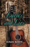 Lyrics and Lies by Susan Reedy