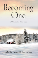 Becoming One by Molly Arnold Bachman