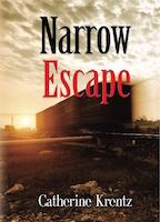 Narrow Escape by Catherine Krentz