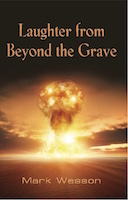 Laughter from Beyond the Grave by Mark Wesson
