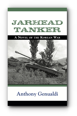 Jarhead Tanker: A Novel of the Korean War by Anthony Genualdi