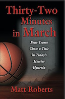 Thirty-Two Minutes in March by Matt Roberts