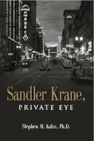 Sandler Krane, Private Eye by Stephen Kahn