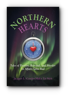 Northern Hearts by Jacques L. Condor Maka Tai Meh