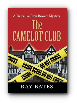 The CAMELOT CLUB by Ray Bates
