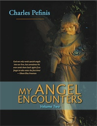 MY ANGEL ENCOUNTERS by Charles Pefinis