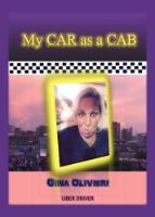 My Car as a Cab by Gina Olivieri