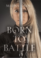Born to Battle by Melisa Knoll
