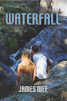 WATERFALL by James Mee