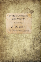 My Most Amazing Adventure: 1965-1966  A Diary by Caroline Court