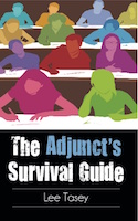 The Adjunct's Survival Guide by Lee Tasey