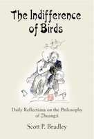 THE INDIFFERENCE OF BIRDS: Daily Reflections on the Philosophy of Zhuangzi cover