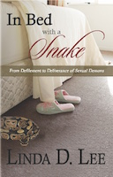 In Bed With A Snake: From Defilement to Deliverance of Sexual Demons cover