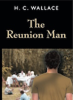 The Reunion Man by H. C. Wallace