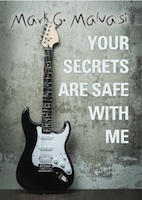 Your Secrets Are Safe with Me by Mark Malvasi