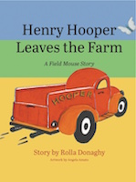Henry Hooper Leaves the Farm: A Field Mouse Story cover
