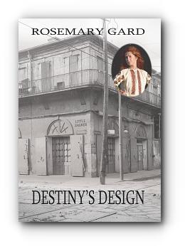 Destiny's Design by Rosemary Gard