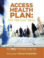 The Access Health Plan by Cheryl Lynn Schneider