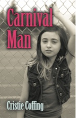 CARNIVAL MAN by Cristie Coffing