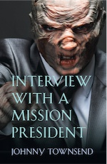 Interview with a Mission President by Johnny Townsend