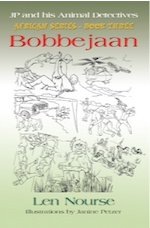 JP and His Animal Detectives - African Series - Book Three - Bobbejaan - Team Building cover