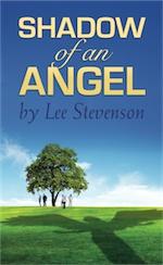 SHADOW OF AN ANGEL by Lee Stevenson