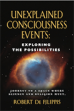 Unexplained Consciousness Events: Exploring the Possibilities cover