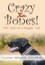 Crazy Bones! The Tale of a Waggy Tail cover