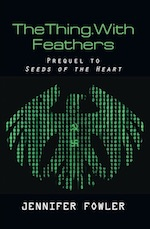 TheThing.WithFeathers by Jennifer Fowler