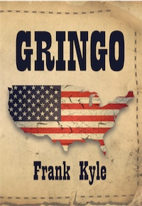 Gringo by Frank Kyle