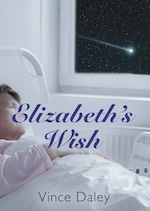 Elizabeth's Wish by Vince Daley