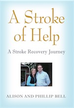 A STROKE OF HELP: A Stroke Recovery Journey cover