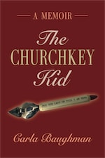 THE CHURCHKEY KID by Carla Baughman