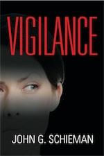 Vigilance by John G. Schieman