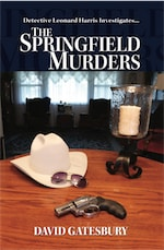 The Springfield Murders by David Gatesbury