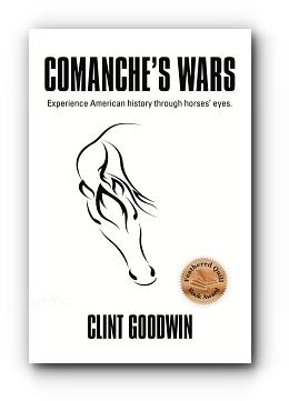 COMANCHE'S WARS by Clint Goodwin