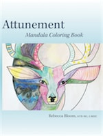 Attunement: Mandala Coloring Book by Rebecca Bloom