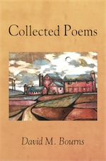Collected Poems by David M. Bourns