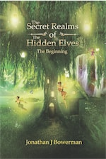 The Secret Realms of the Hidden Elves: The Beginning cover