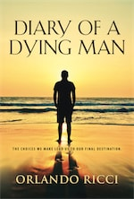 Diary of a Dying Man by Orlando Ricci