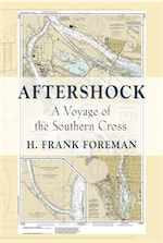AFTER-SHOCK: A Voyage of the SOUTHERN CROSS by H. Frank Foreman