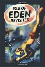 Isle of Eden Revisited by J.A.R. Grenier
