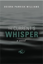 The Current's Whisper by Deidra Parrish Williams