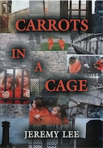 Carrots In A Cage by Jeremy Lee